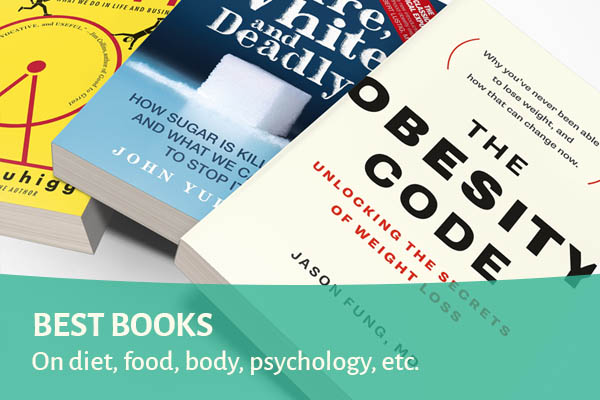 Best books on diet, food, psychology, etc.